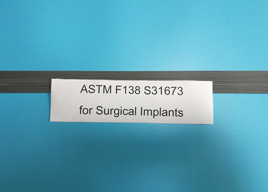 High Nickel 316lvm Stainless Steel For Surgical Implants ASTM F138 ISO 5832-1